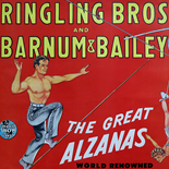 08_alzanas_00w, The Great Alzanas, Ringling Bros, 1946, Lithographs, Gallery East, Ringling, Gallery East Network