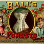 1880c_vtc_balls_corsets_2.5x4.5_dlw, Art Nouveau, Balls Corsets, Shorer & Carqueville Lith., Victorian Trade Card, c1880, Lithograph, Objets d'art, Gallery East, Objets, Gallery East Network