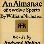 An Almanac of Twelve Sports Cover, William Nicholson, Nicholson, Beggarstaff, An Almanac of Twelve Sports, 1898, Lithograph, Gallery East, Gallery East Network